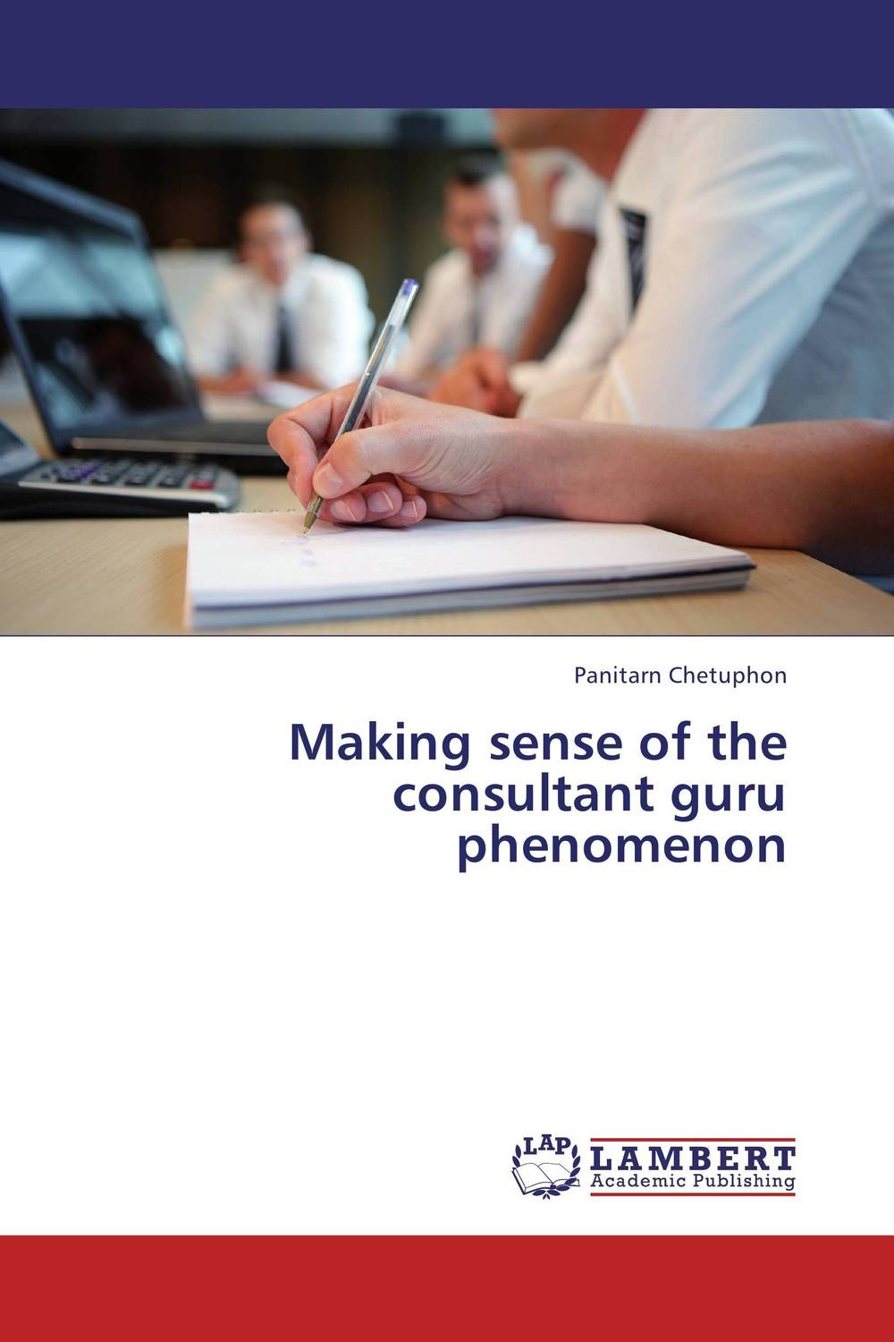 Making sense of the consultant guru phenomenon seeing things as they are