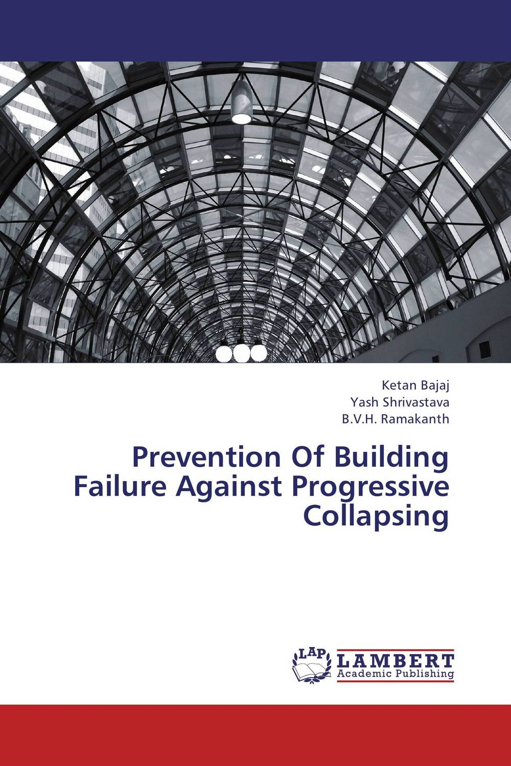 Prevention Of Building Failure Against Progressive Collapsing dynamic analysis and failure modes of simple structures