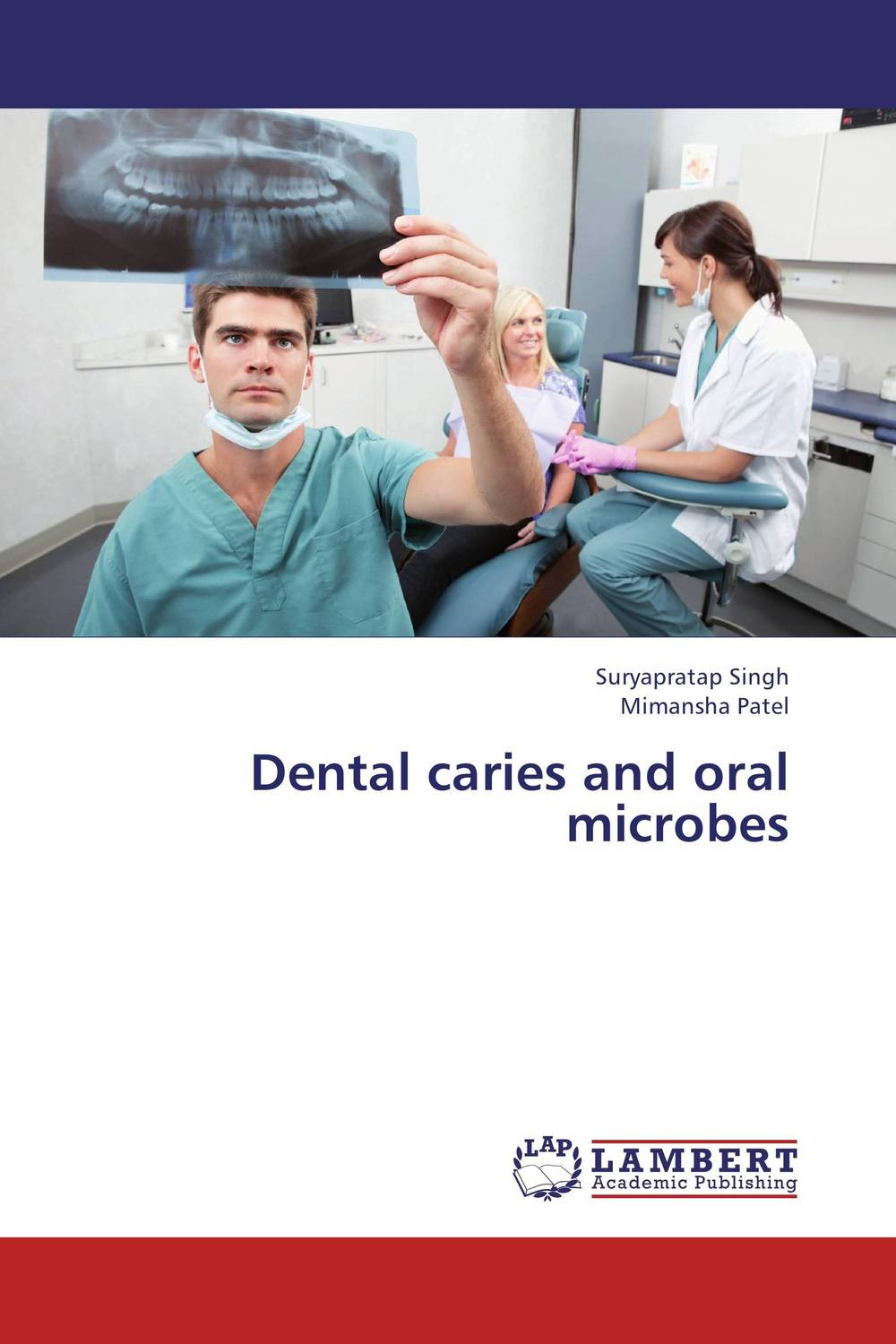 Dental caries and oral microbes karanprakash singh ramanpreet kaur bhullar and sumit kochhar forensic dentistry teeth and their secrets