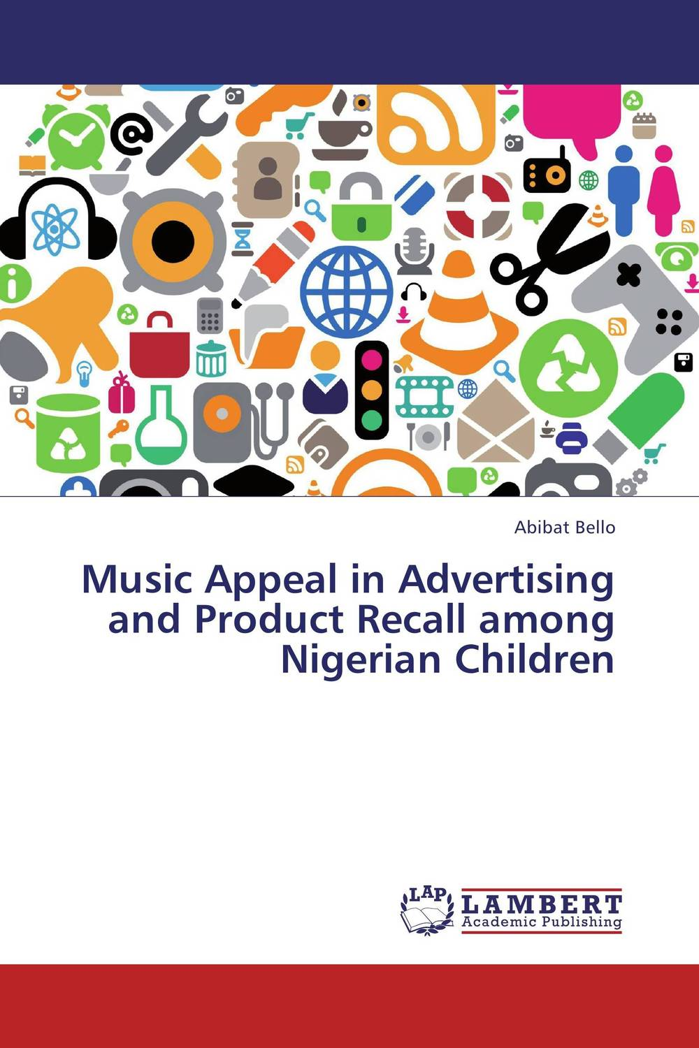 Music Appeal in Advertising and Product Recall among Nigerian Children seeing things as they are