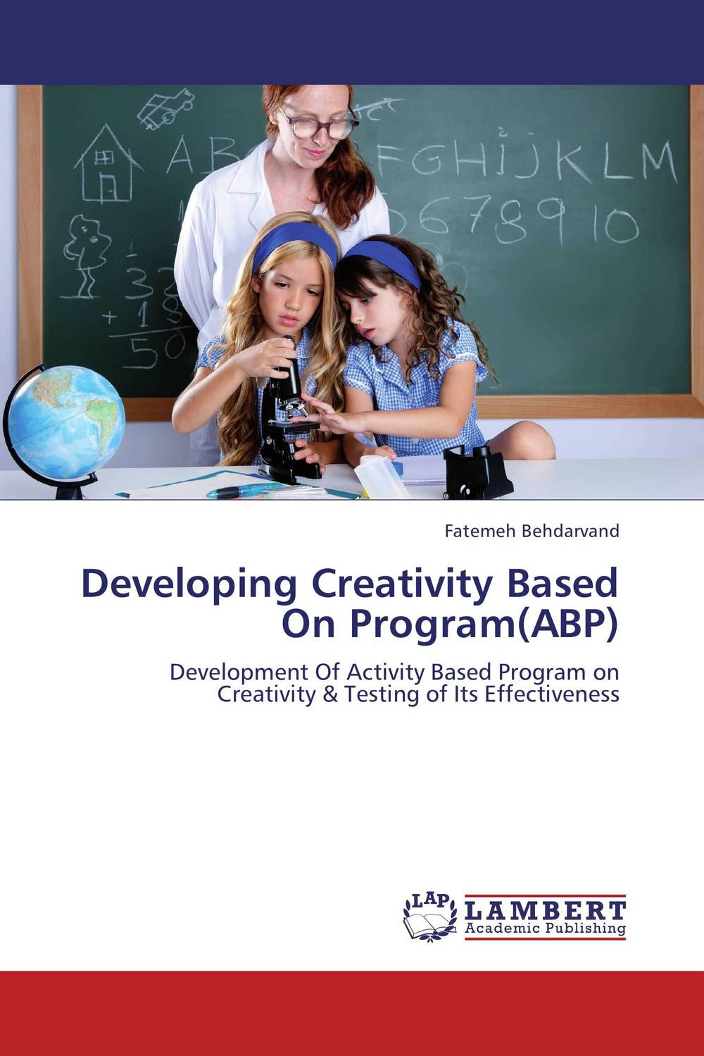 Developing Creativity Based On Program(ABP) facilitating increased creativity for adults