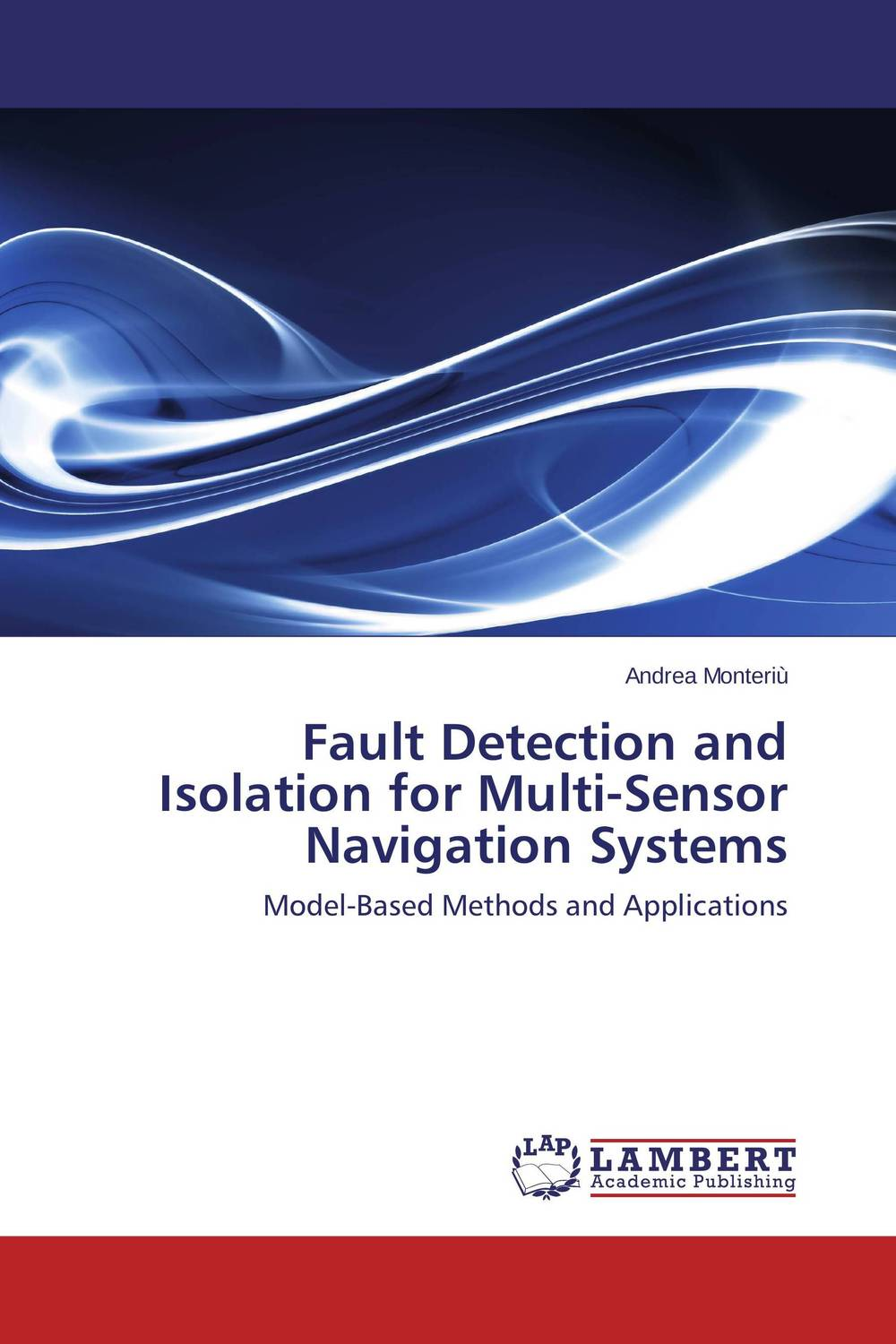 Fault Detection and Isolation for Multi-Sensor Navigation Systems mpso and mga approaches for mobile robot navigation