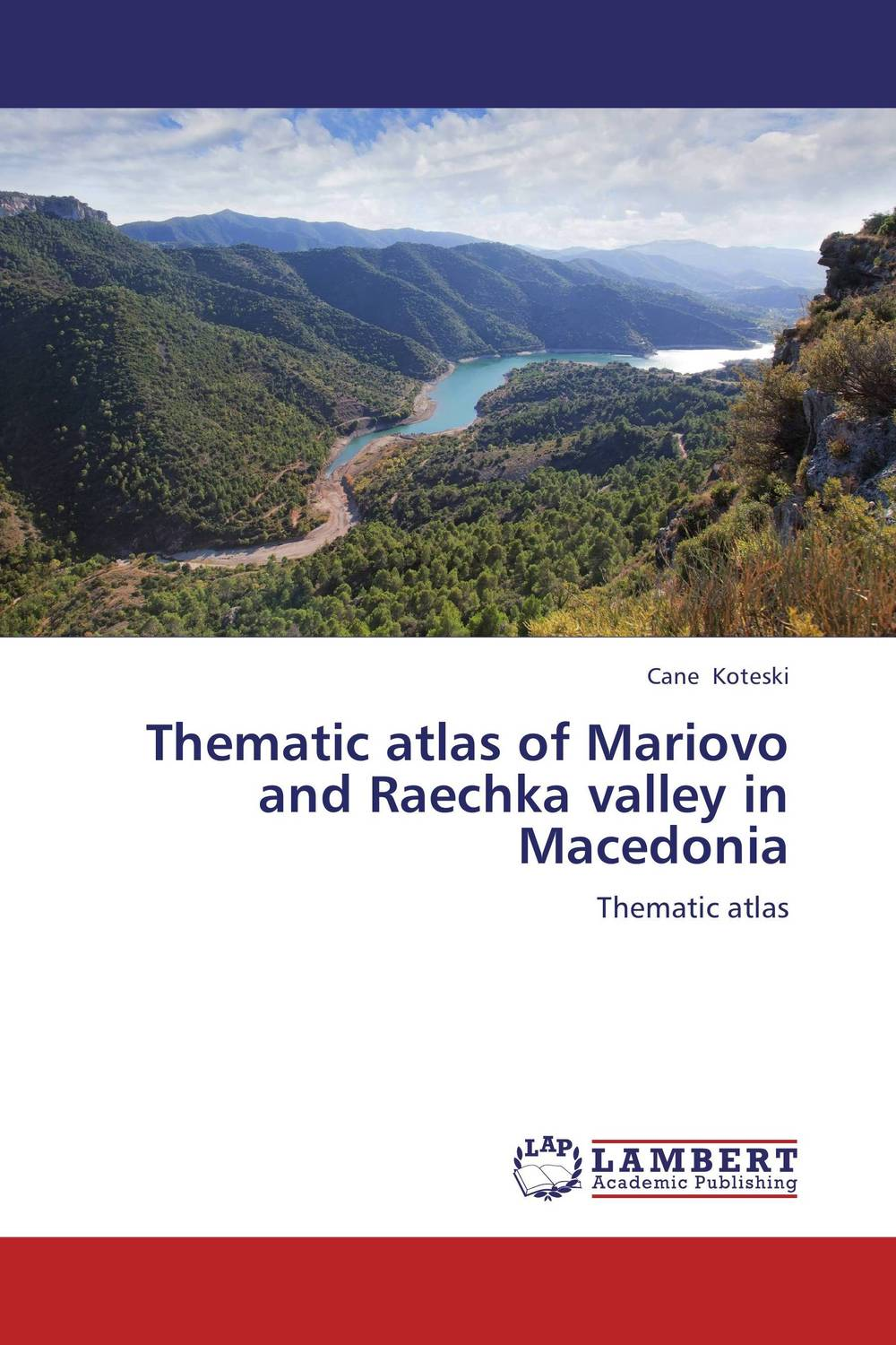 Thematic atlas of Mariovo and Raechka valley in Macedonia marketing and competitiveness of wine sector in republic of macedonia