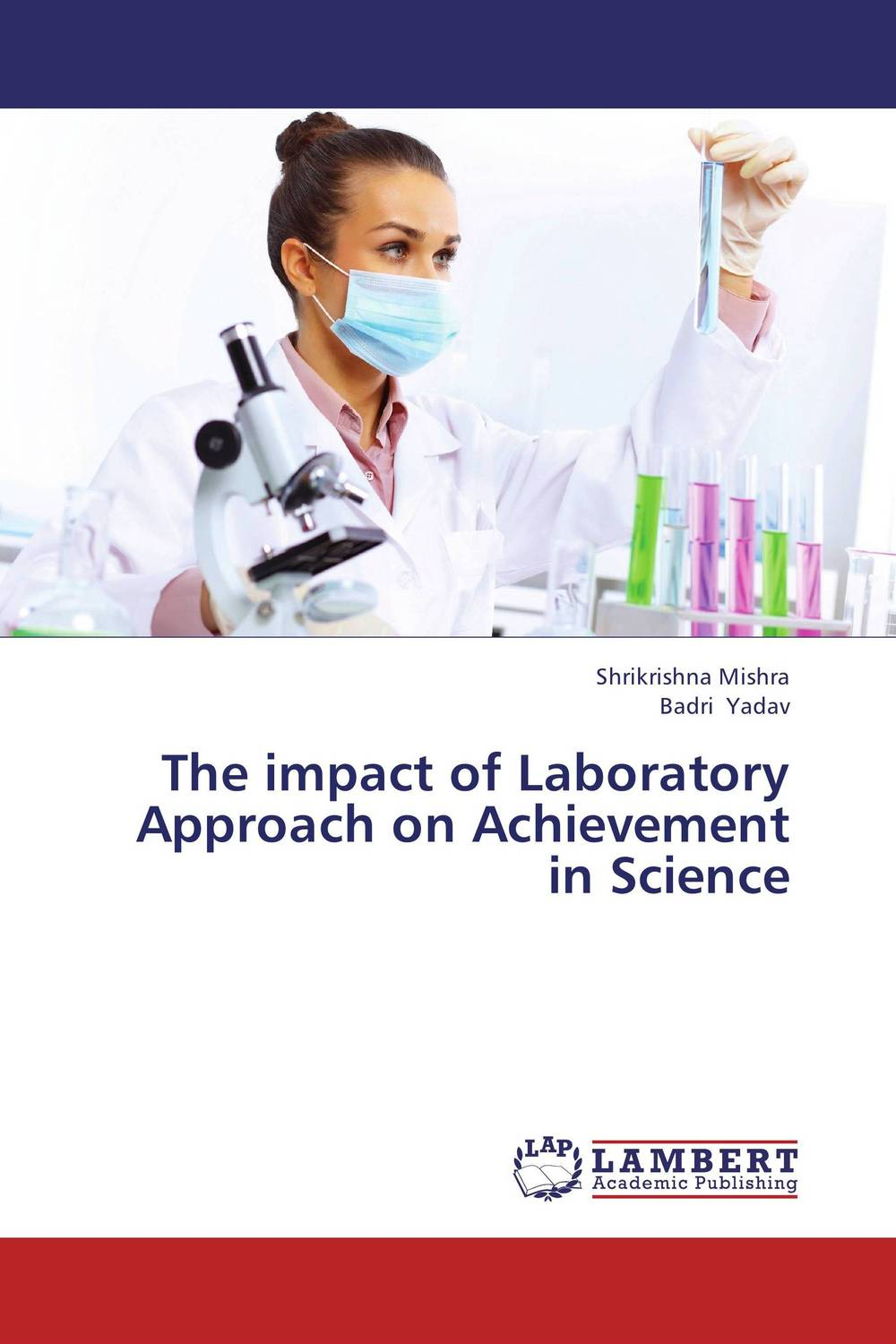 The impact of Laboratory Approach on Achievement  in Science