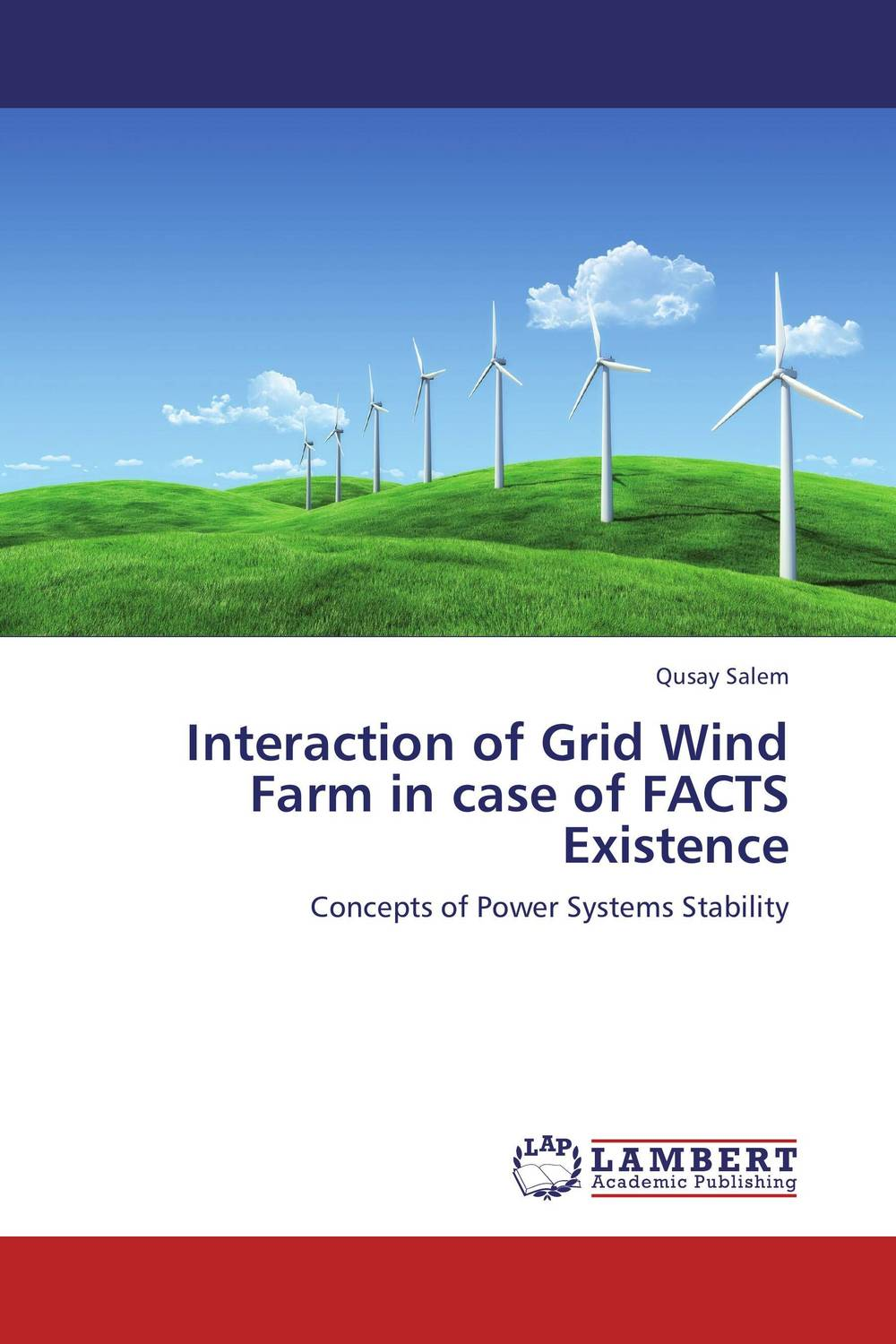 Interaction of Grid Wind Farm in case of FACTS Existence low voltage ride through lvrt solution for wind farm using statcom