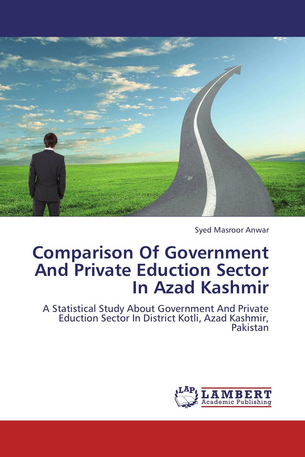 Comparison Of Government And Private Eduction Sector In Azad Kashmir foreign aid and social sector of pakistan