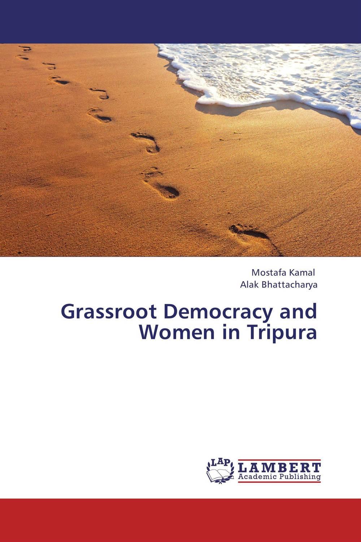Grassroot Democracy and Women in Tripura strict democracy burning the bridges in politics