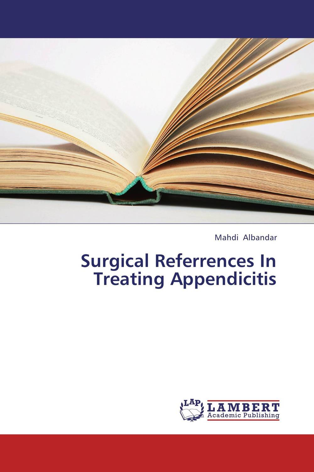 Surgical Referrences In Treating Appendicitis the operative