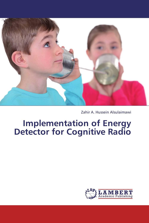 Implementation of Energy Detector for Cognitive Radio spectrum sensing in cognitive radio networks