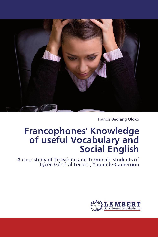 Francophones' Knowledge of useful Vocabulary and Social English синдром фауста