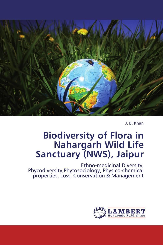 Biodiversity of Flora in Nahargarh Wild Life Sanctuary (NWS), Jaipur biodiversity of chapredi reserve forest