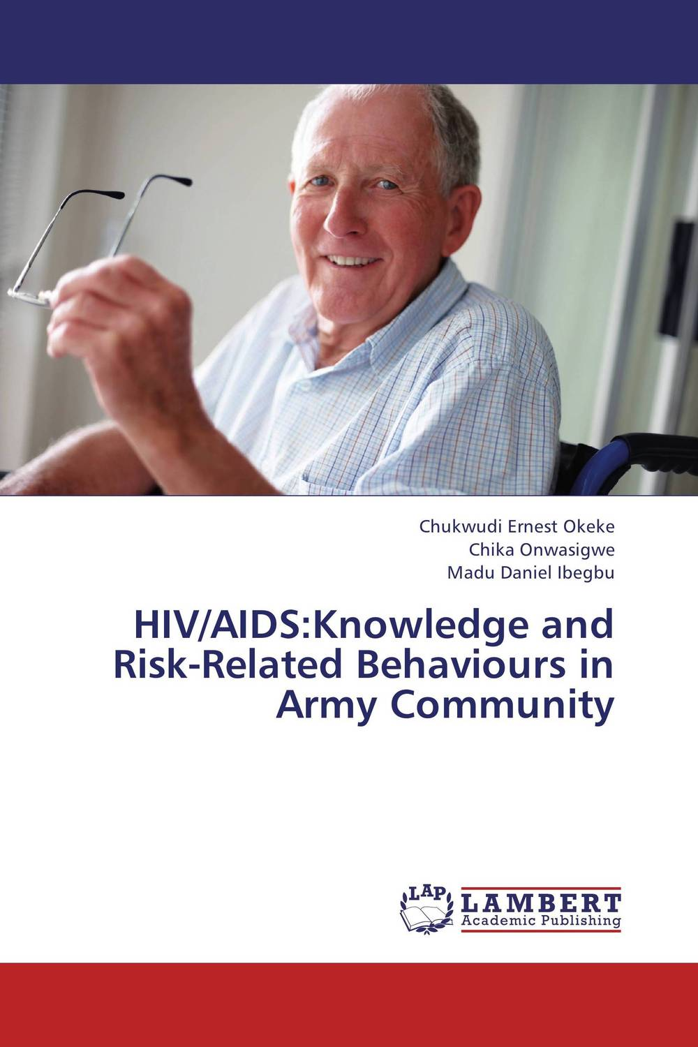 HIV/AIDS:Knowledge and Risk-Related Behaviours in Army Community an overview on hiv aids