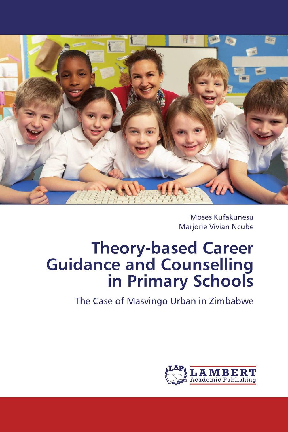 Theory-based Career Guidance and Counselling in Primary Schools the assistant principalship as a career