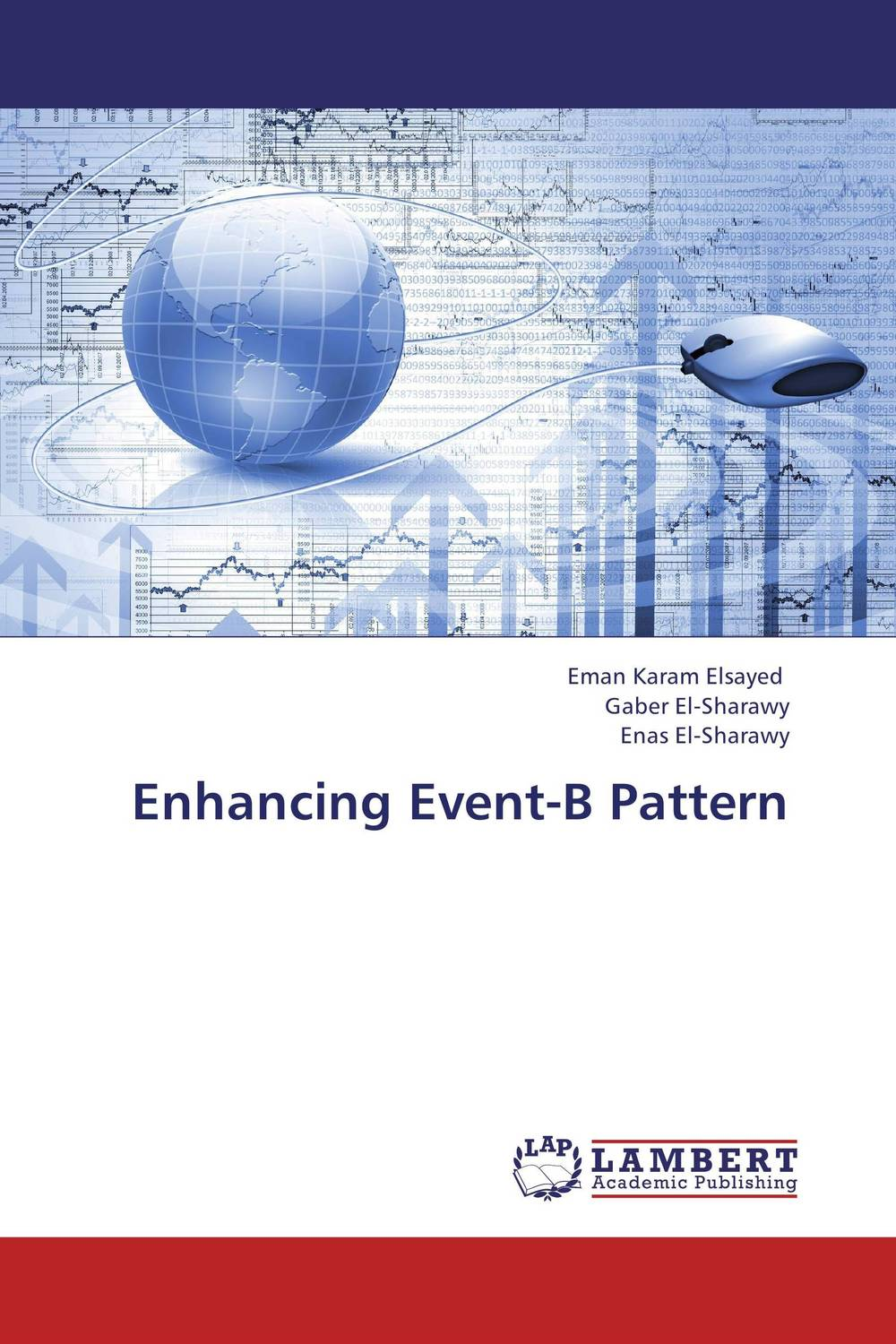 Enhancing Event-B Pattern fishman principles of discrete event simulation
