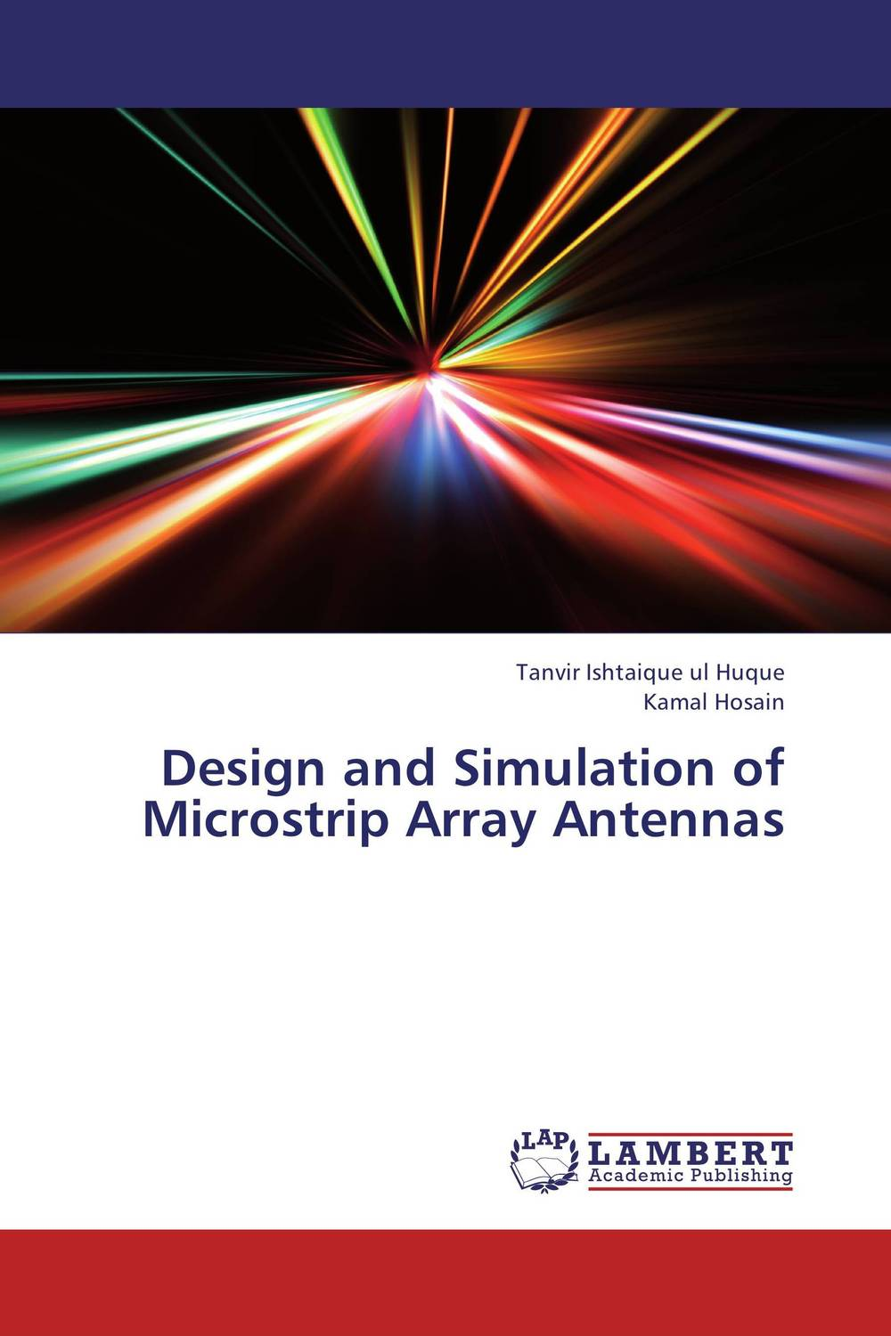 Design and Simulation of Microstrip Array Antennas these days are ours
