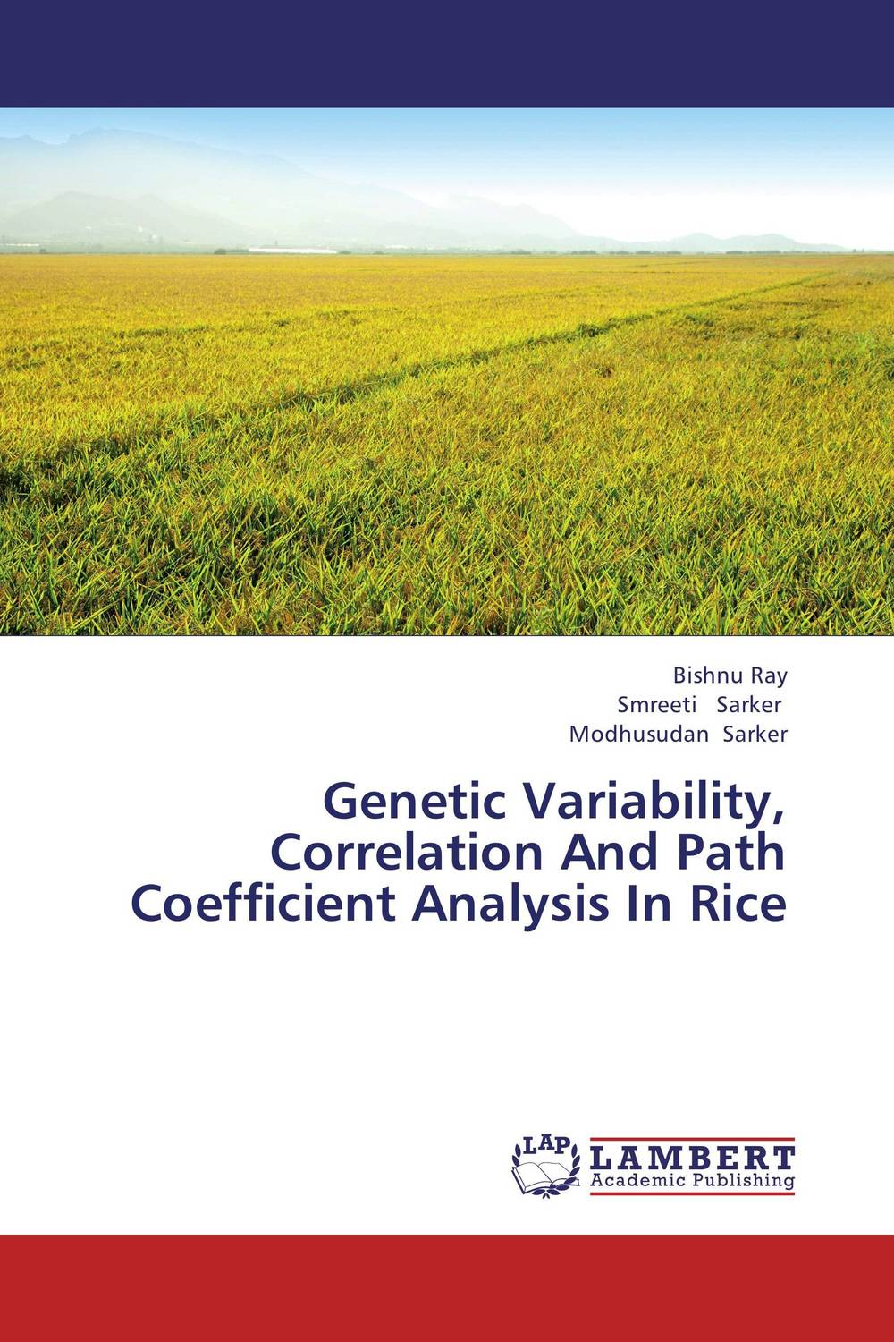 Genetic Variability, Correlation And Path Coefficient Analysis In Rice plant genetic resources