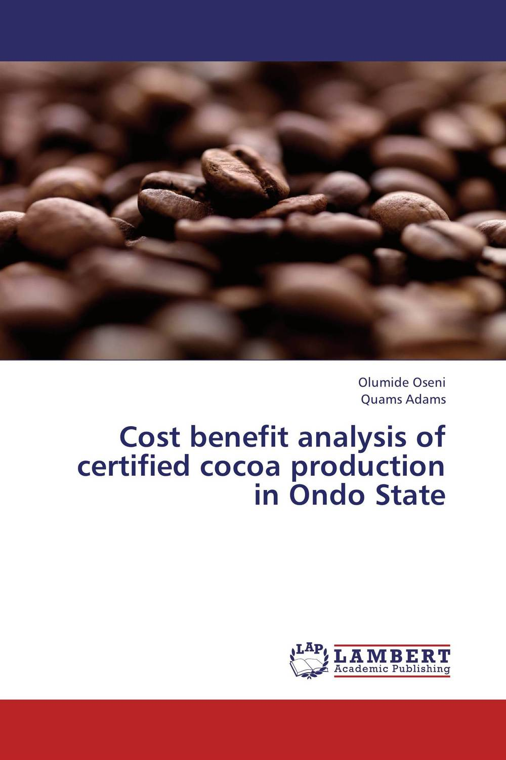 Cost benefit analysis of certified cocoa production in Ondo State honey value chain analysis