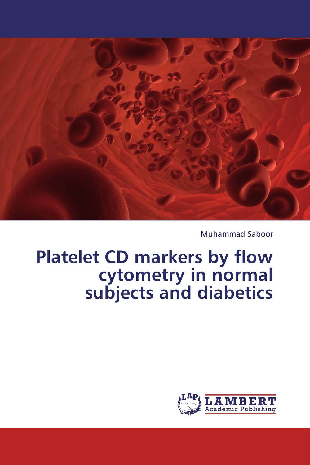 Platelet CD markers by flow cytometry in normal subjects and diabetics