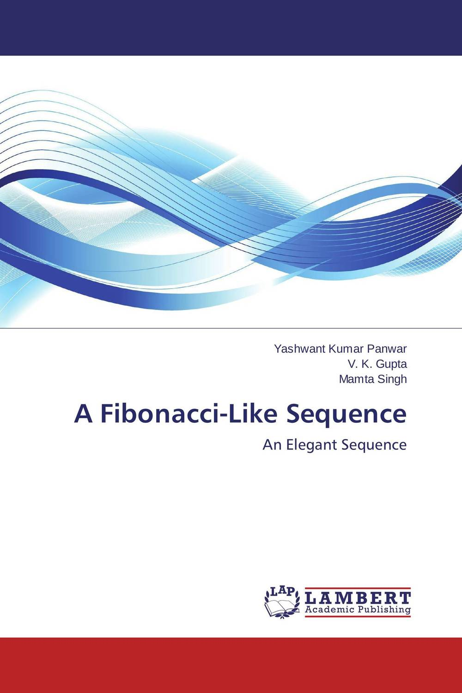A Fibonacci-Like Sequence generalization of fibonacci sequence