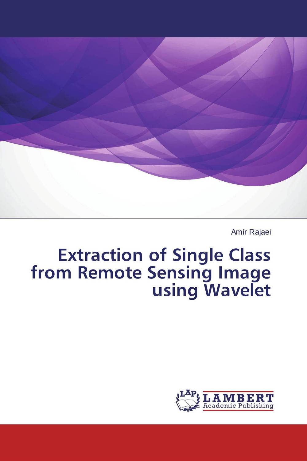 Extraction of Single Class from Remote Sensing Image using Wavelet color image watermarking using matlab
