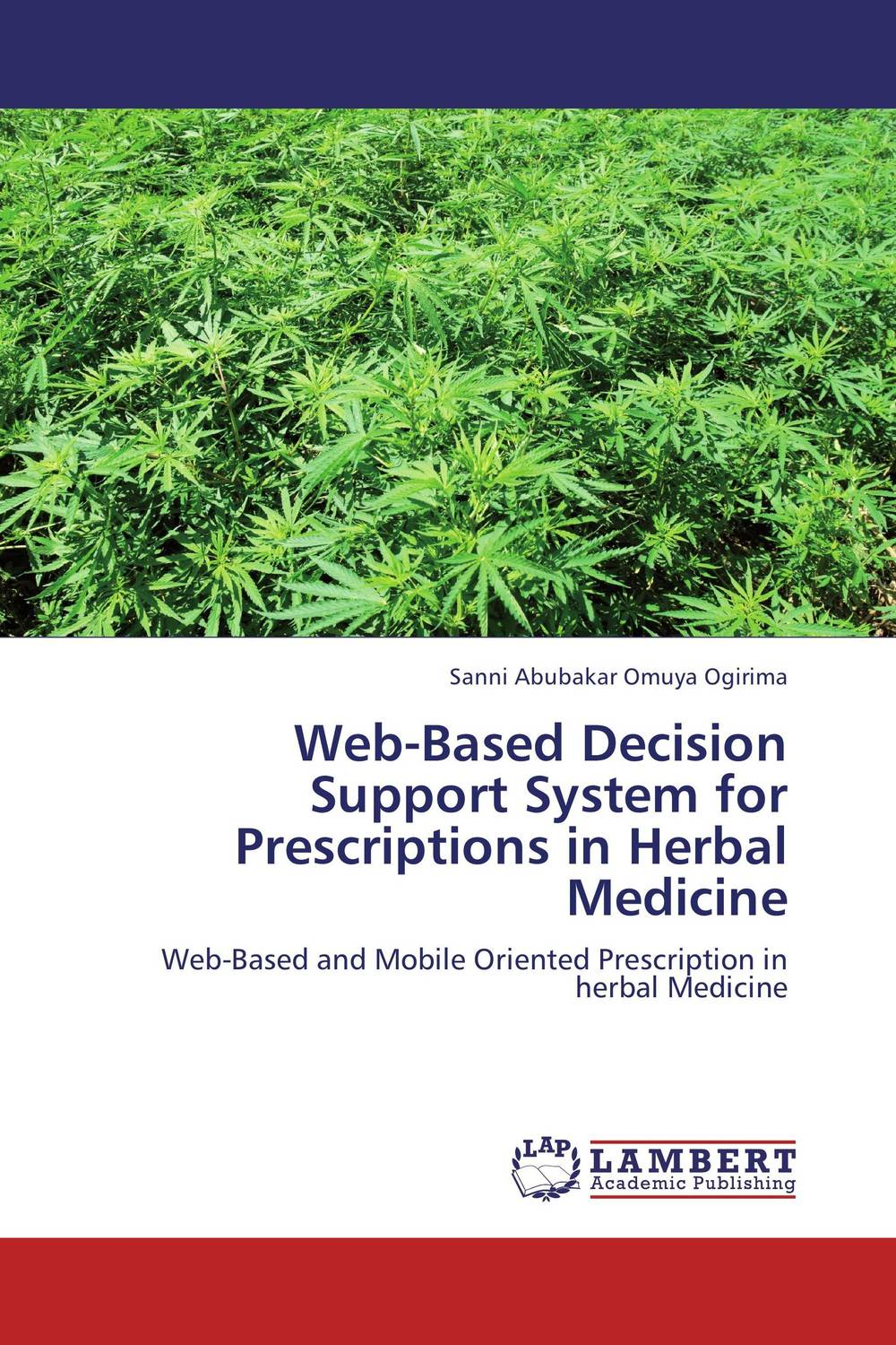Web-Based Decision Support System for Prescriptions in Herbal Medicine overview of web based business