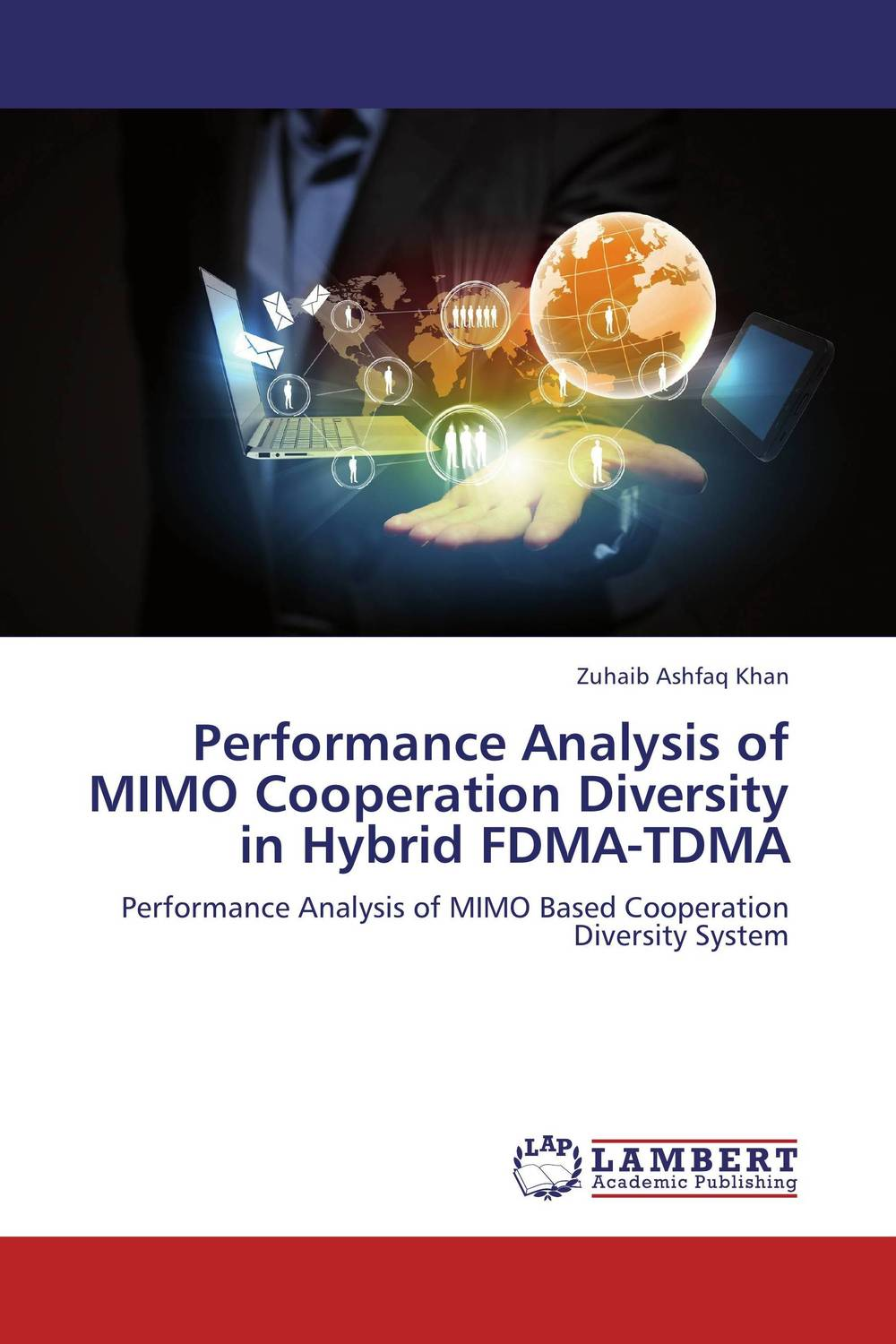 Performance Analysis of MIMO Cooperation Diversity in Hybrid FDMA-TDMA