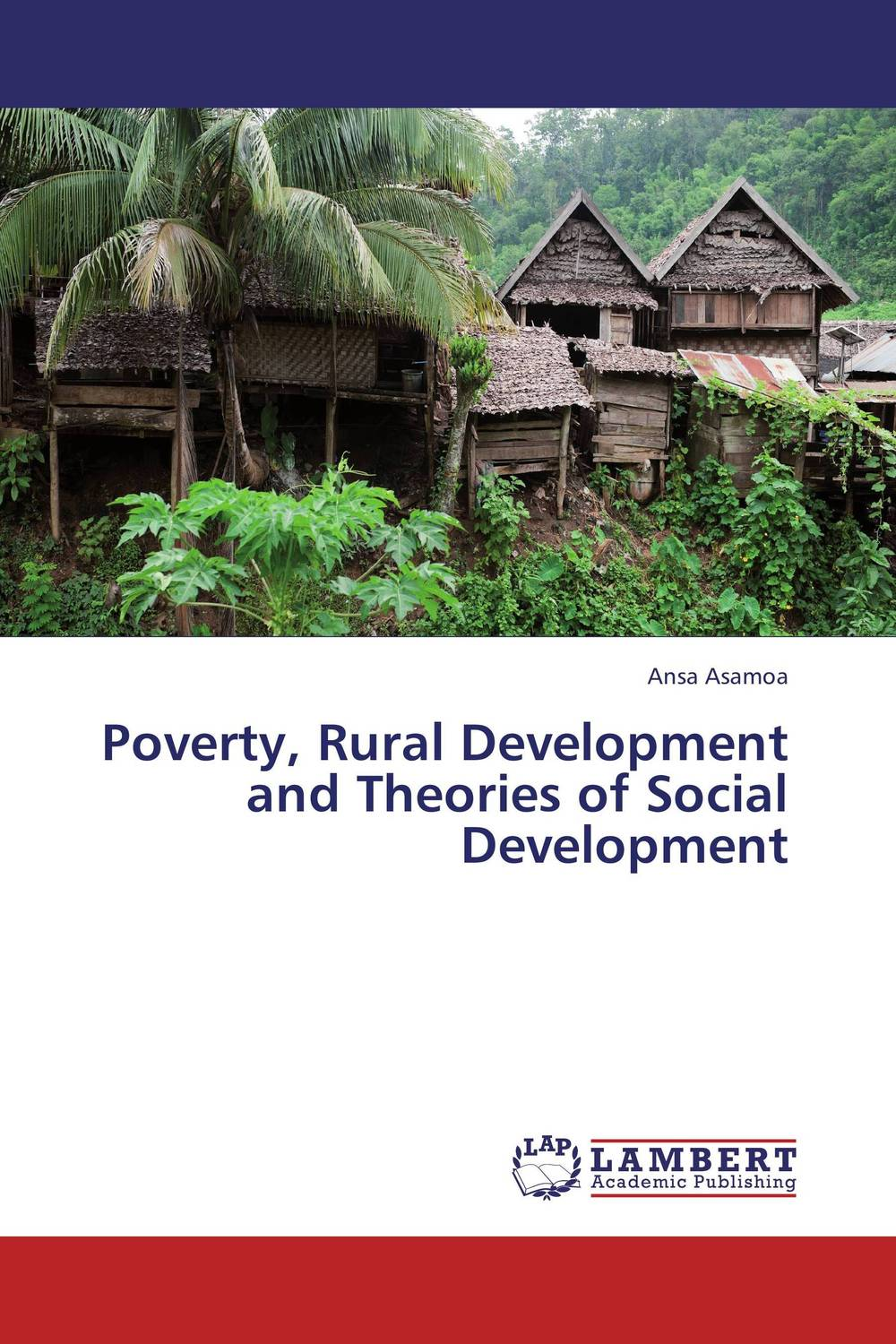Poverty, Rural Development and Theories of Social Development