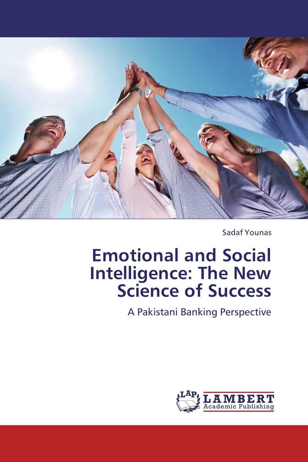 Emotional and Social Intelligence: The New Science of Success thomas deroberto emotional intelligence and the learning organization