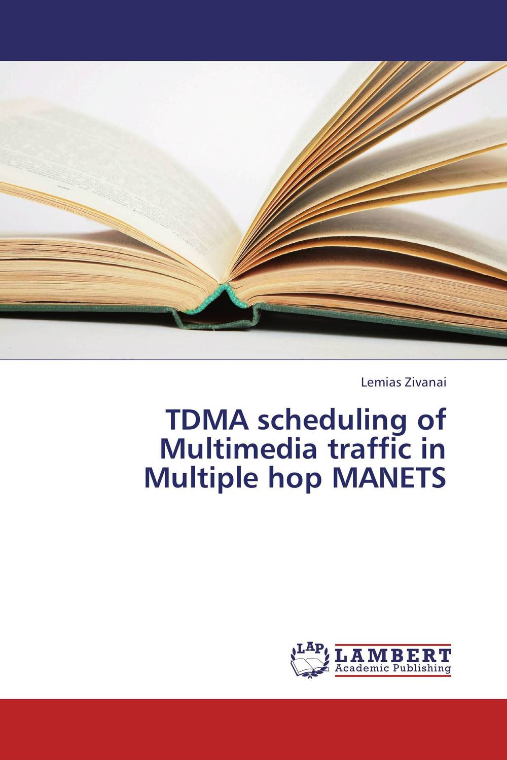 TDMA scheduling of Multimedia traffic in Multiple hop MANETS multimedia traffic scheduling in future wireless networks