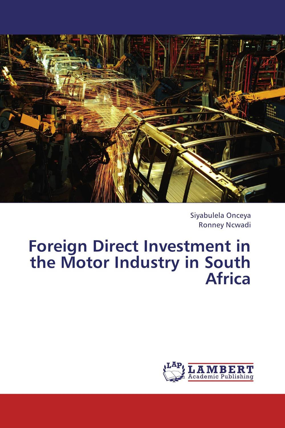 Foreign Direct Investment in the Motor Industry in South Africa relationship of foreign direct investment and stock markets