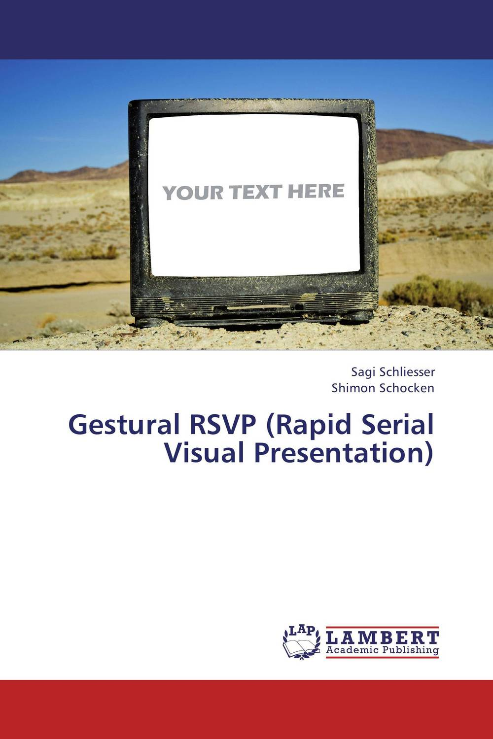 Gestural RSVP (Rapid Serial Visual Presentation) designing gestural interfaces touchscreens and interactive devices