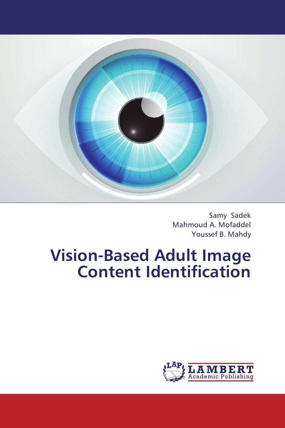 Vision-Based Adult Image Content Identification color image watermarking using matlab
