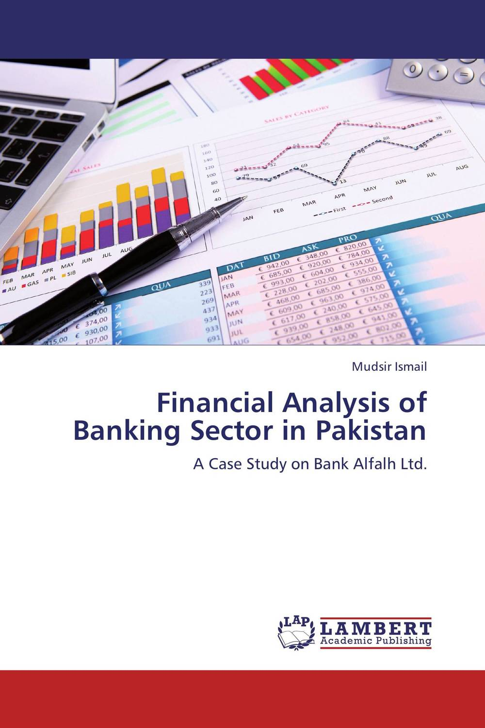 Financial Analysis of Banking Sector in Pakistan financial appraisal and comparative analysis of icici bank ltd