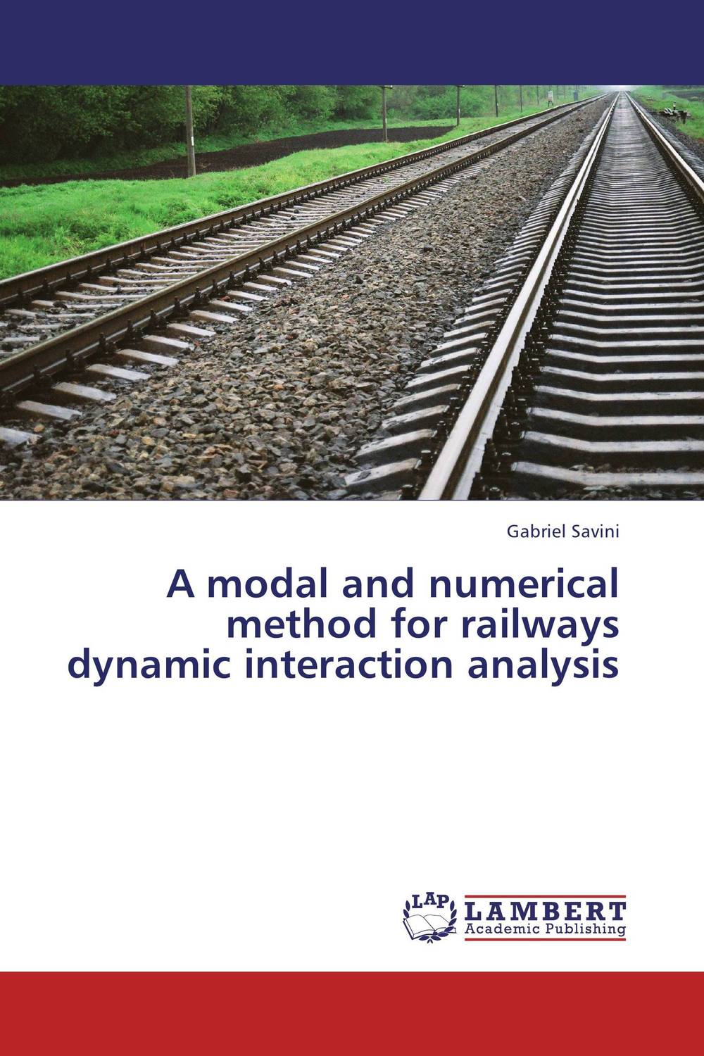 A modal and numerical method for railways dynamic interaction analysis amol holkundkar numerical simulation of interaction of short pulse lasers with plasma