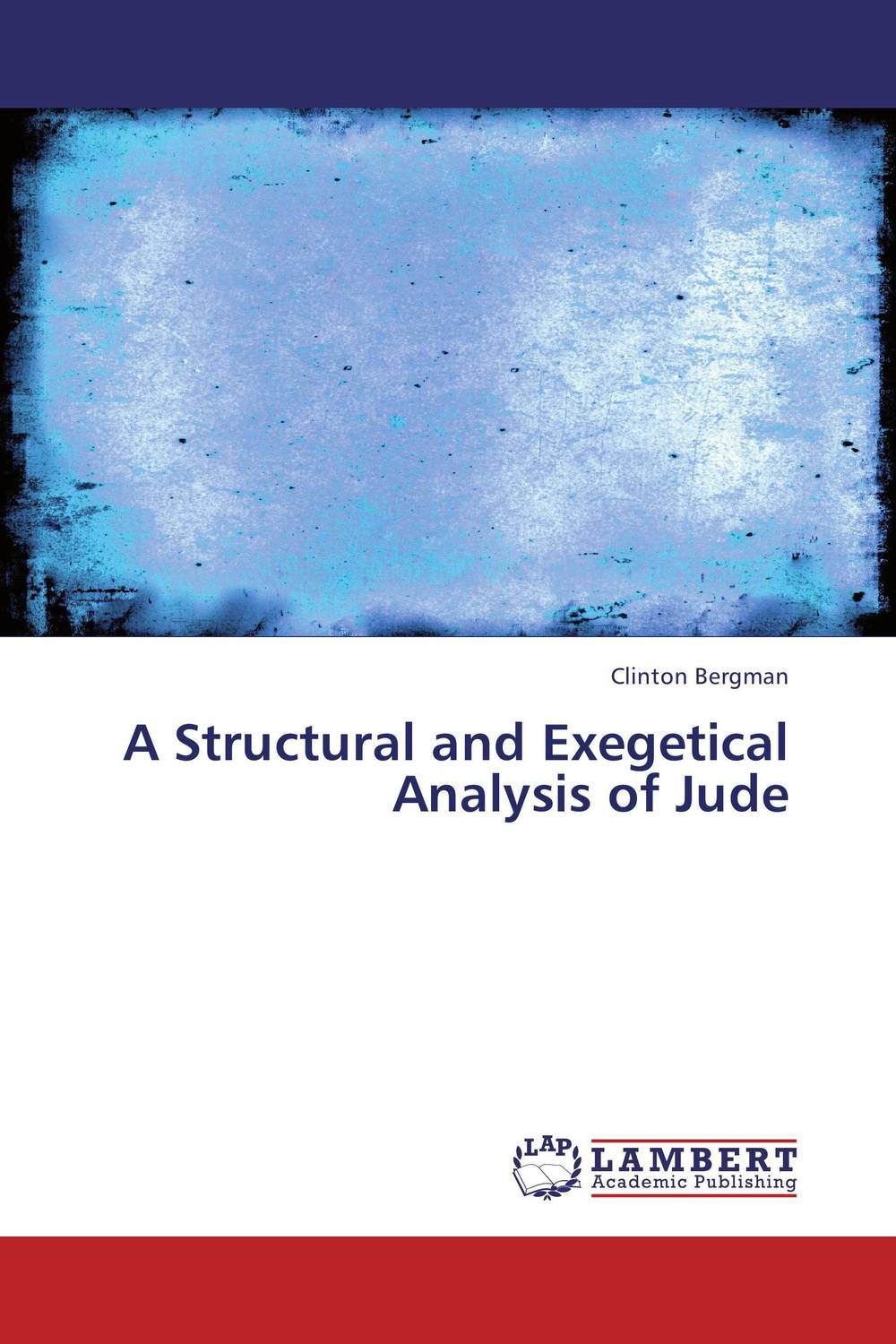 A Structural and Exegetical Analysis of Jude the revelations of jude connor