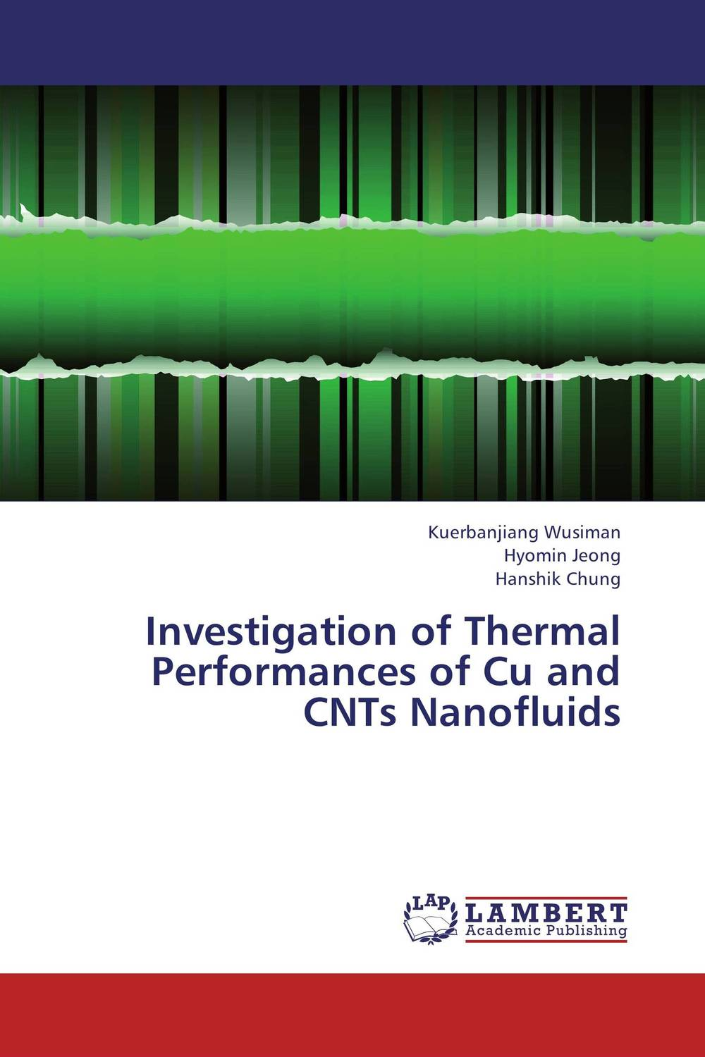 Investigation of Thermal Performances of Cu and CNTs Nanofluids synthetic graphite cooling film paste 300mm 300mm 0 025mm high thermal conductivity heat sink flat cpu phone led memory router
