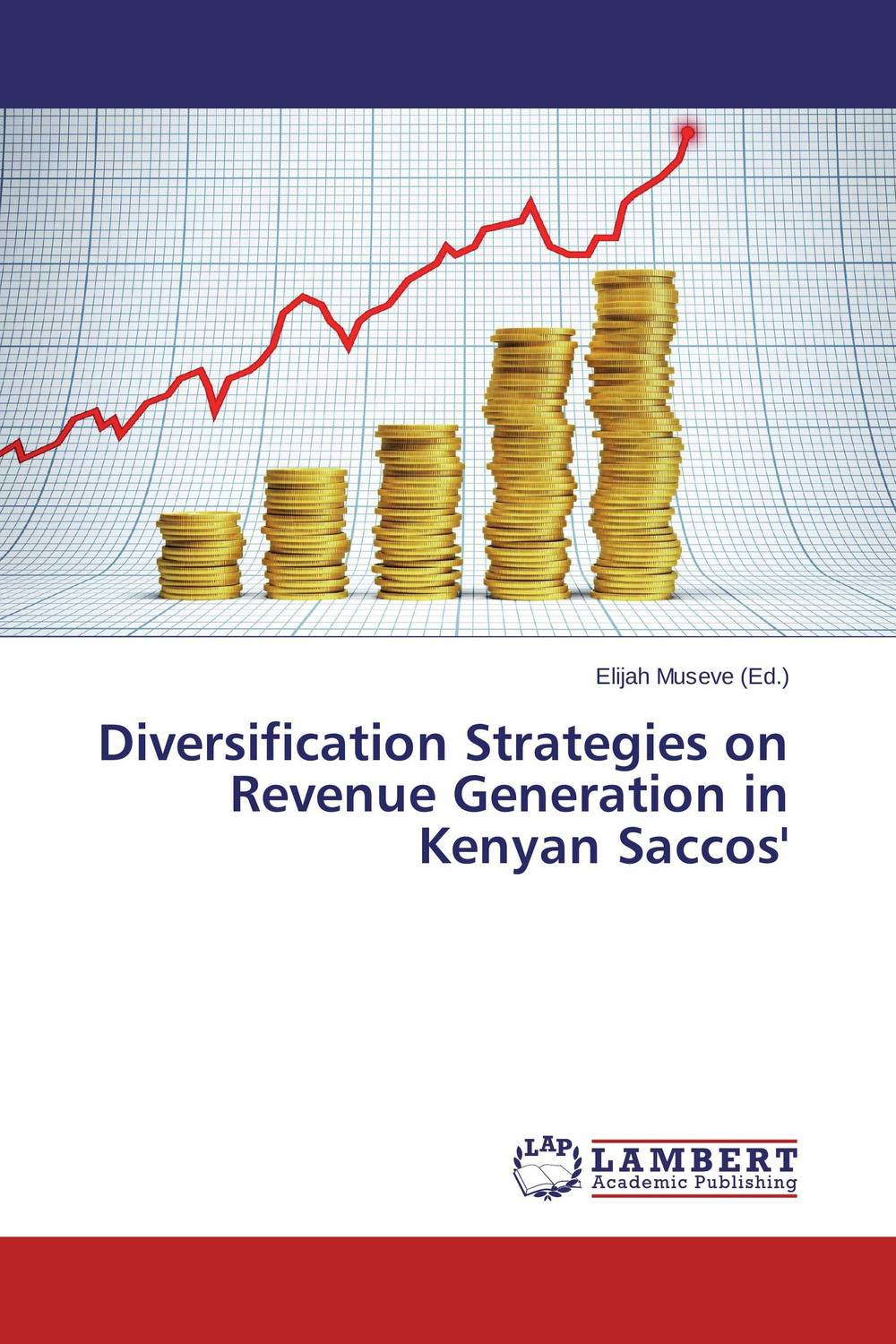 Diversification Strategies on Revenue Generation in Kenyan Saccos' the operative