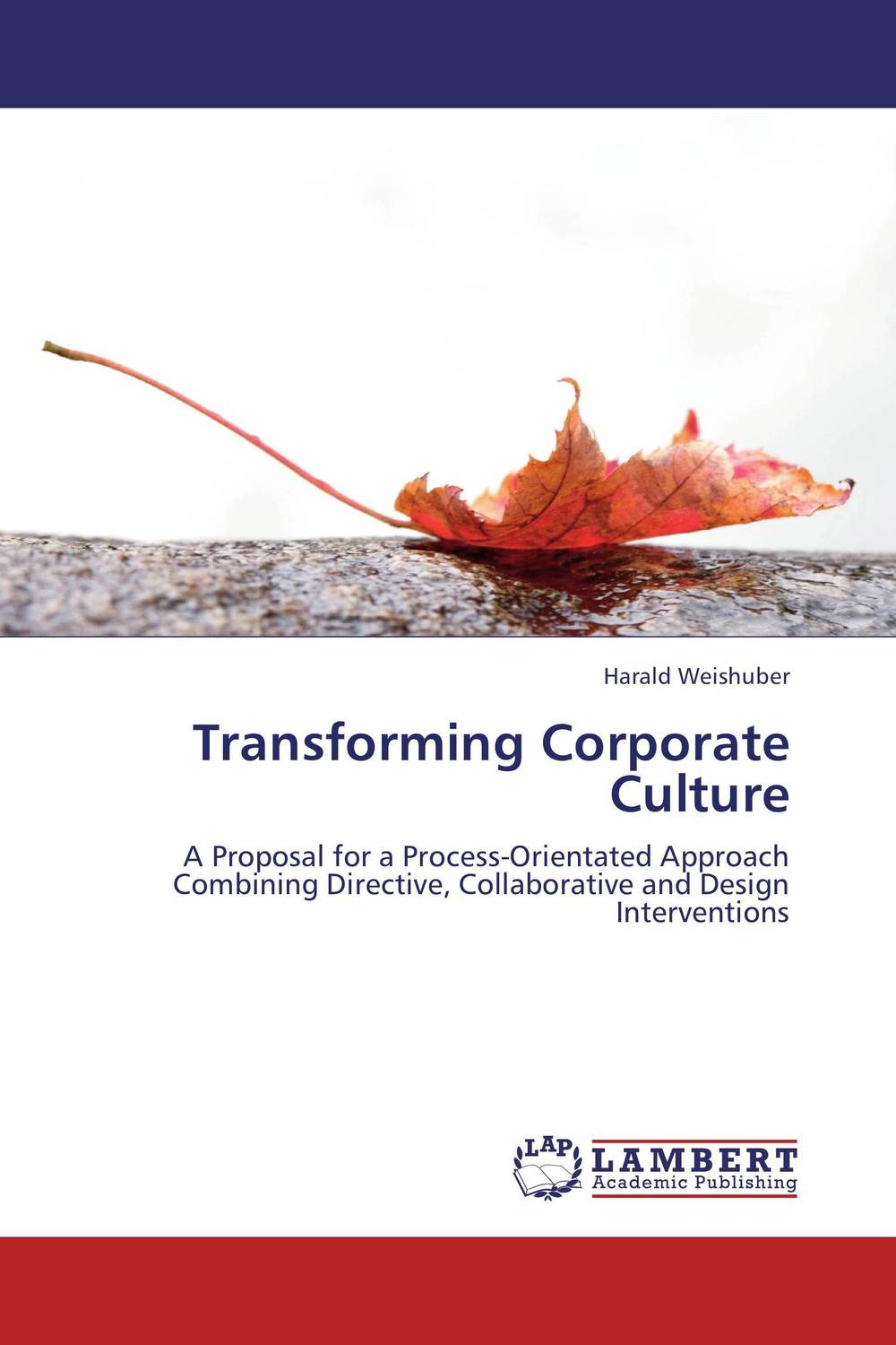 Transforming Corporate Culture jacob thomas empowering process in business organisations