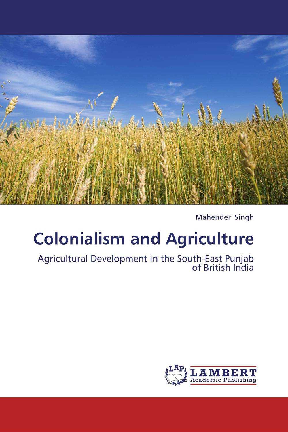Colonialism and Agriculture an area of darkness