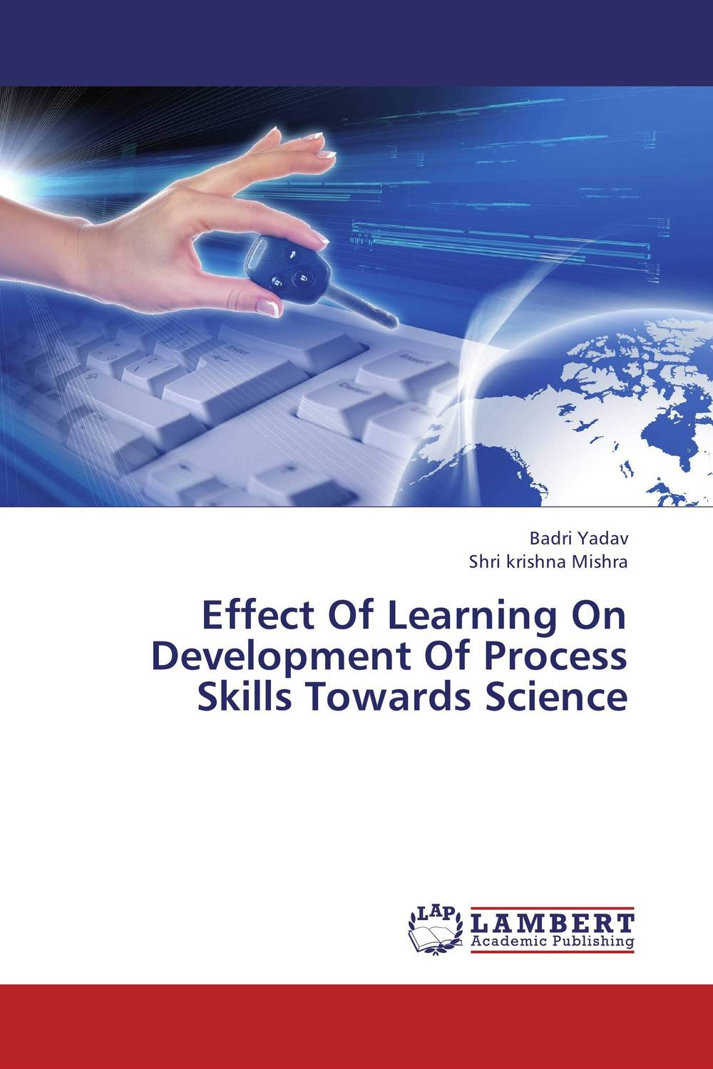 Effect Of Learning On Development Of Process Skills Towards Science effect of information and communication technology on research and development activities