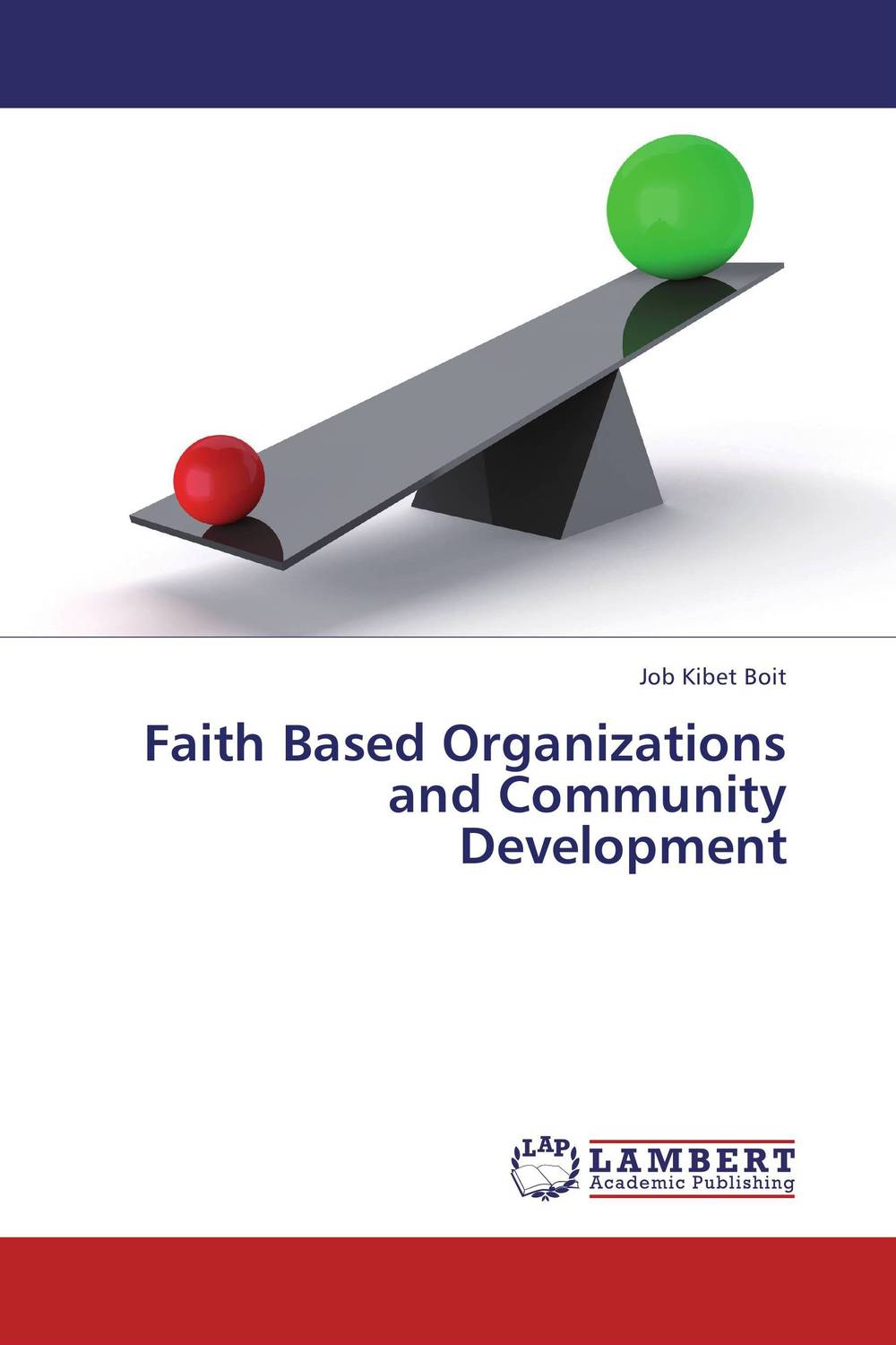Faith Based Organizations and Community Development the relationship between top managers and project managers