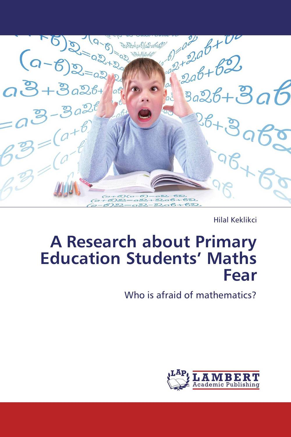 A Research about Primary Education Students' Maths Fear white amur frenzy voices in the head fear and struggle with neither