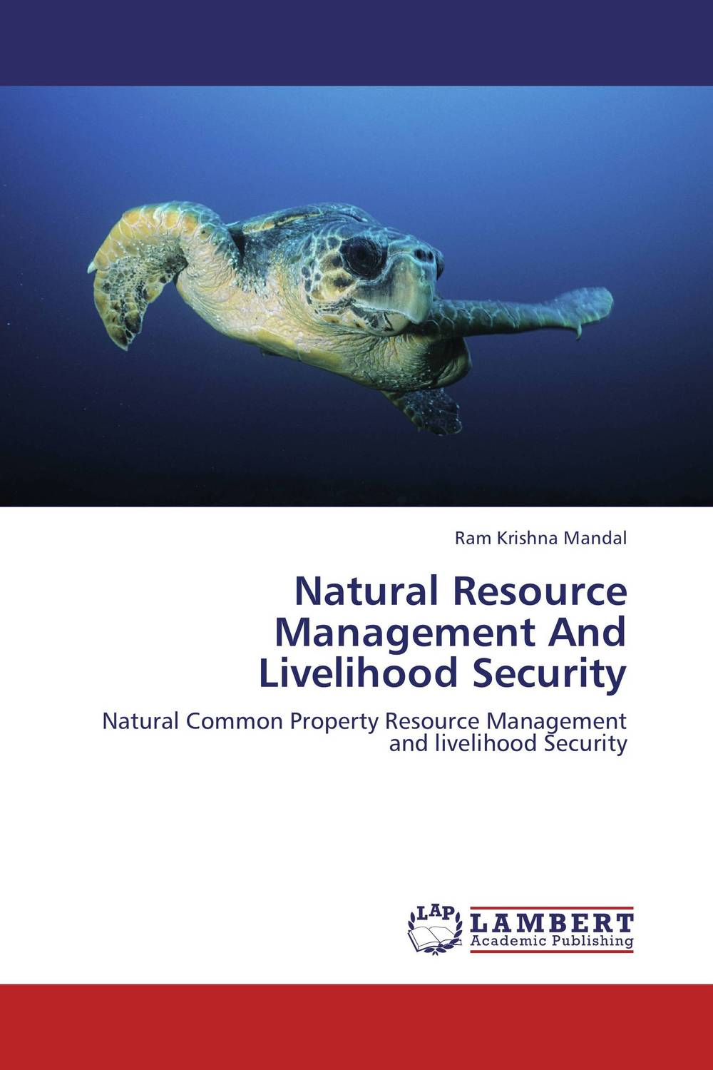 Natural Resource Management And Livelihood Security survival of local knowledge about management of natural resources