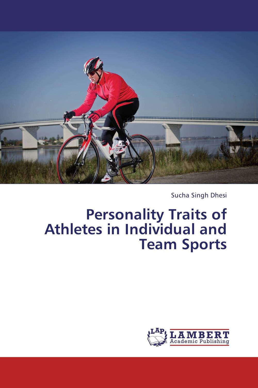 купить Personality Traits of Athletes in Individual and Team Sports недорого