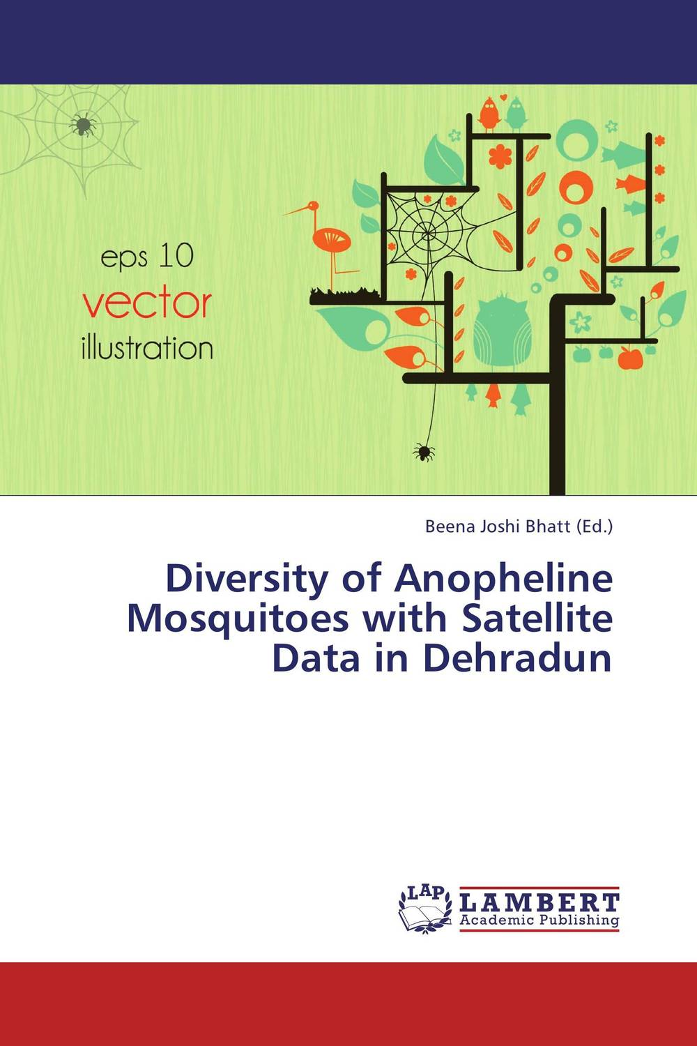 Diversity of Anopheline Mosquitoes with Satellite Data in Dehradun