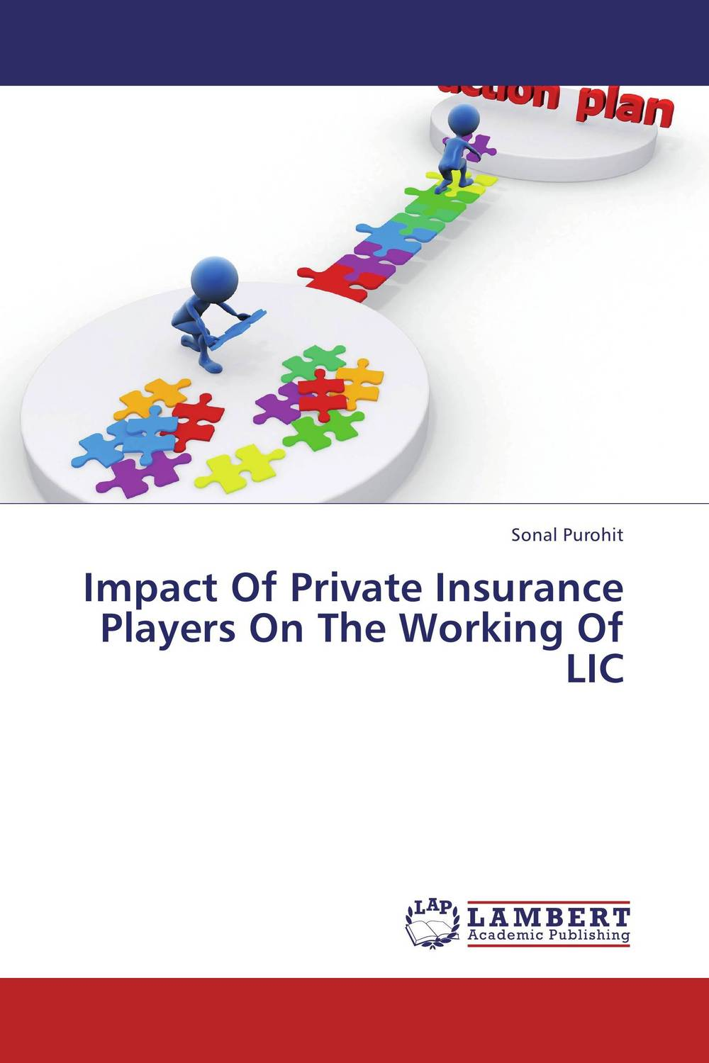 Impact Of Private Insurance Players On The Working Of LIC financial performance analysis of general insurance companies in india