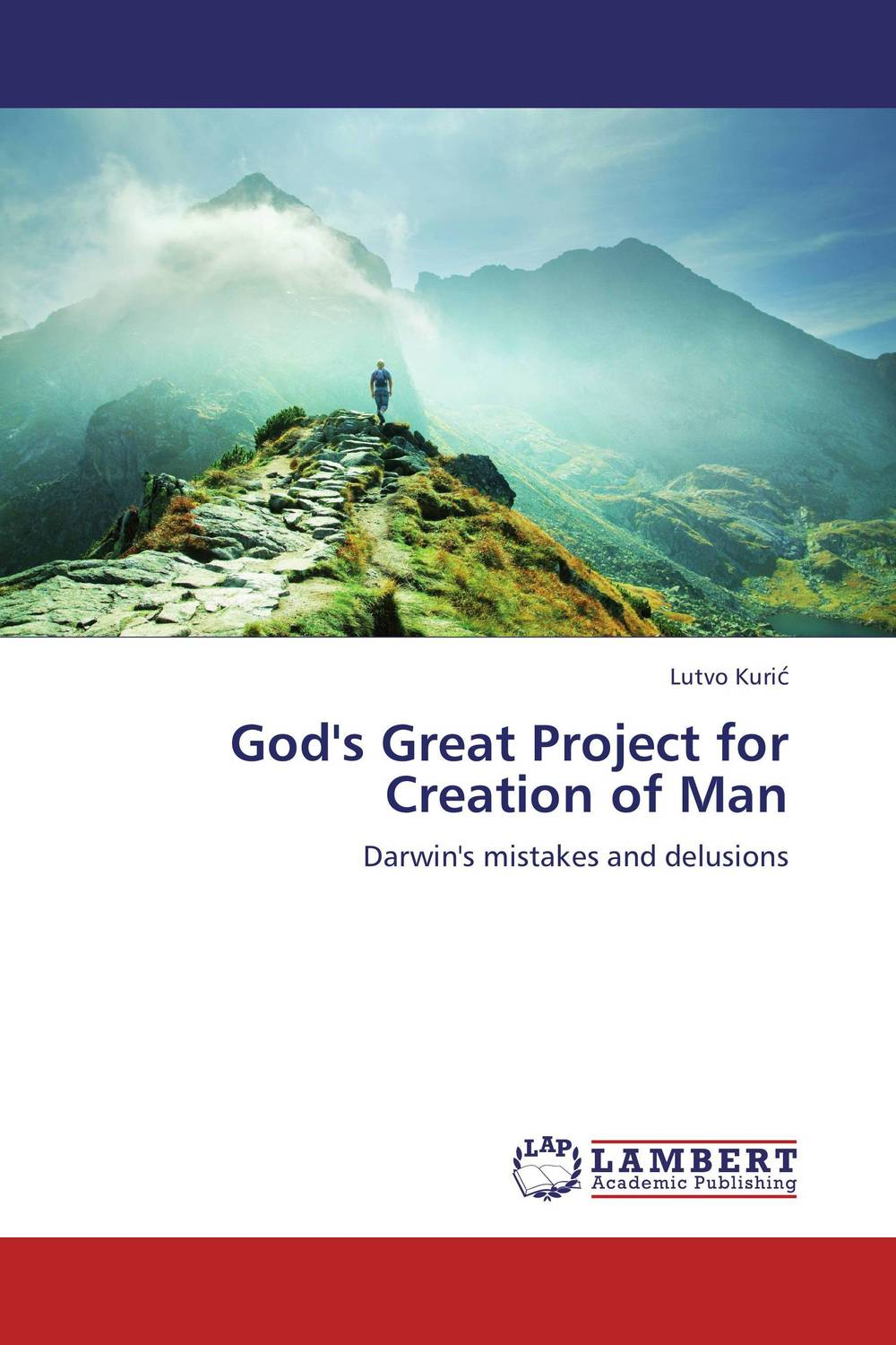 God's Great Project for Creation of Man the man within