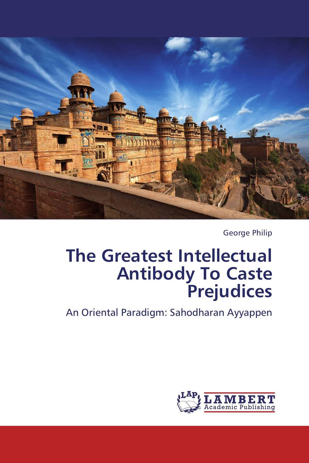 The Greatest Intellectual Antibody To Caste Prejudices affair of state an