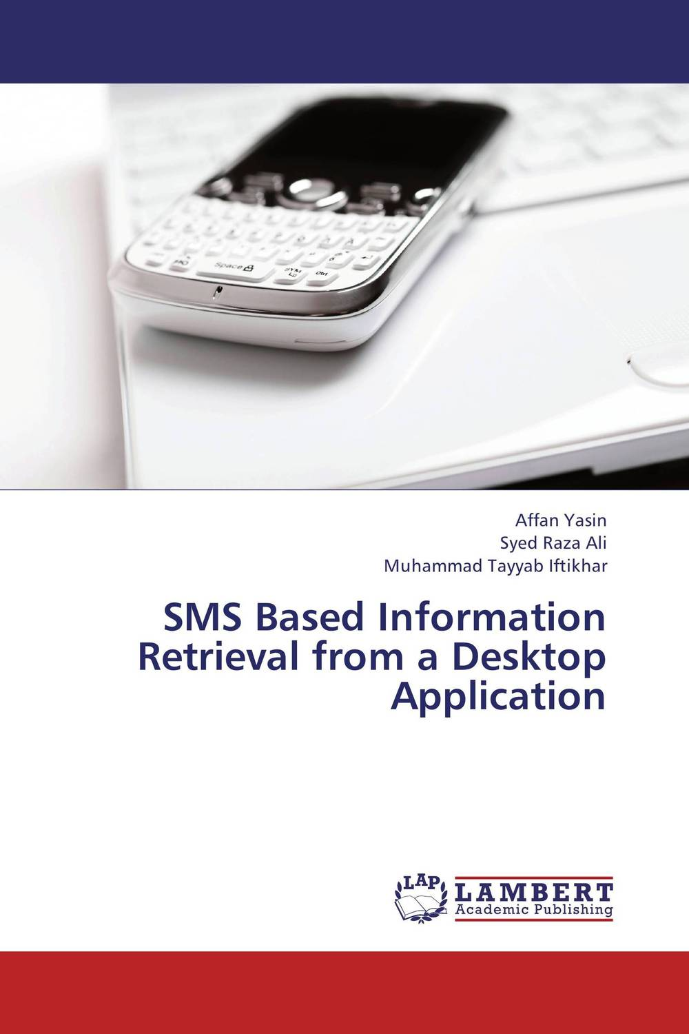 SMS Based Information Retrieval from a Desktop Application fuzzy logic based information retrieval system