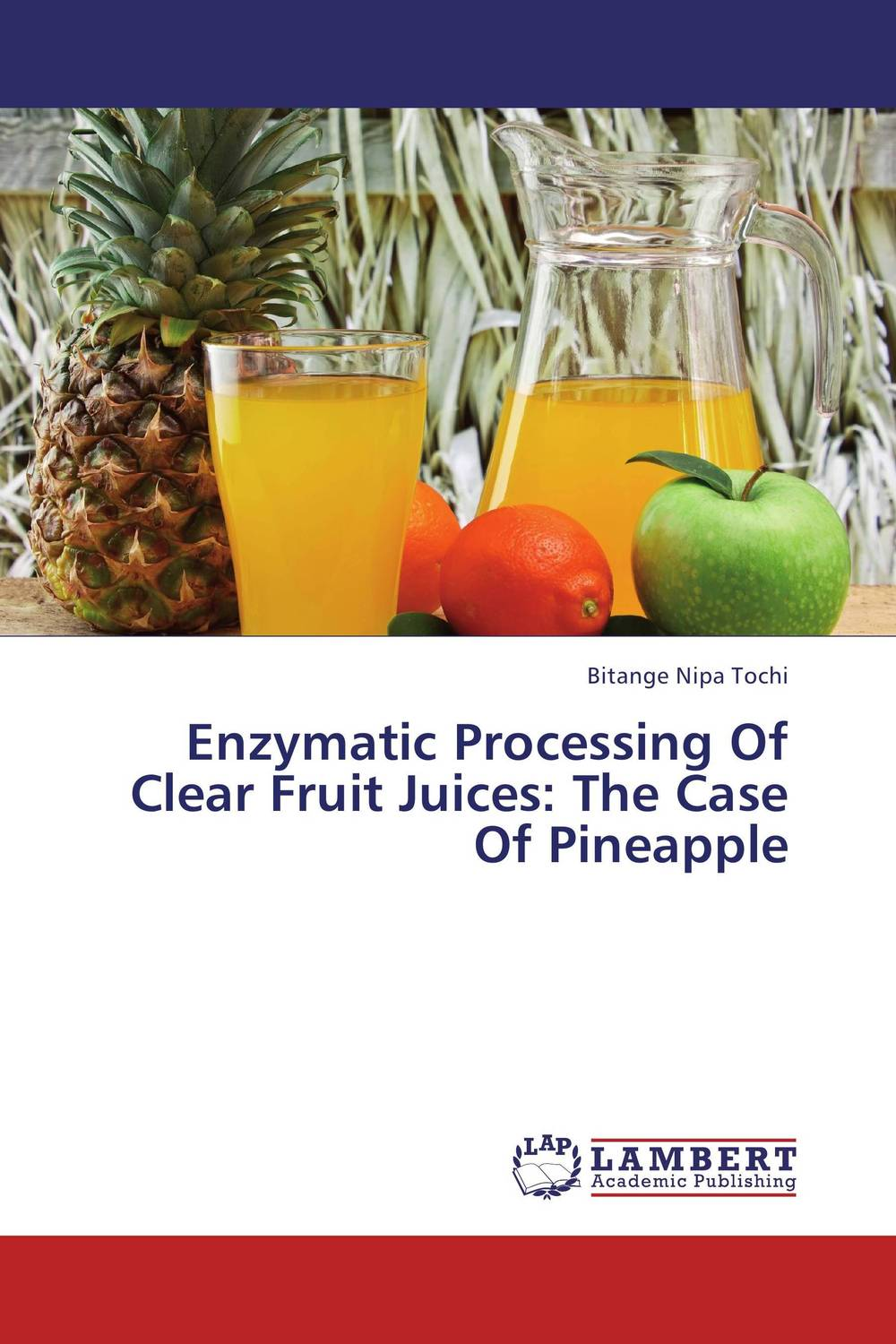 Enzymatic Processing Of Clear Fruit Juices: The Case Of Pineapple quality control and safety of fruit juices nectars and dairy products